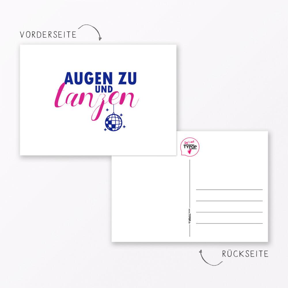Postkarte Quot Augen Zu Und Tanzen Quot Din A