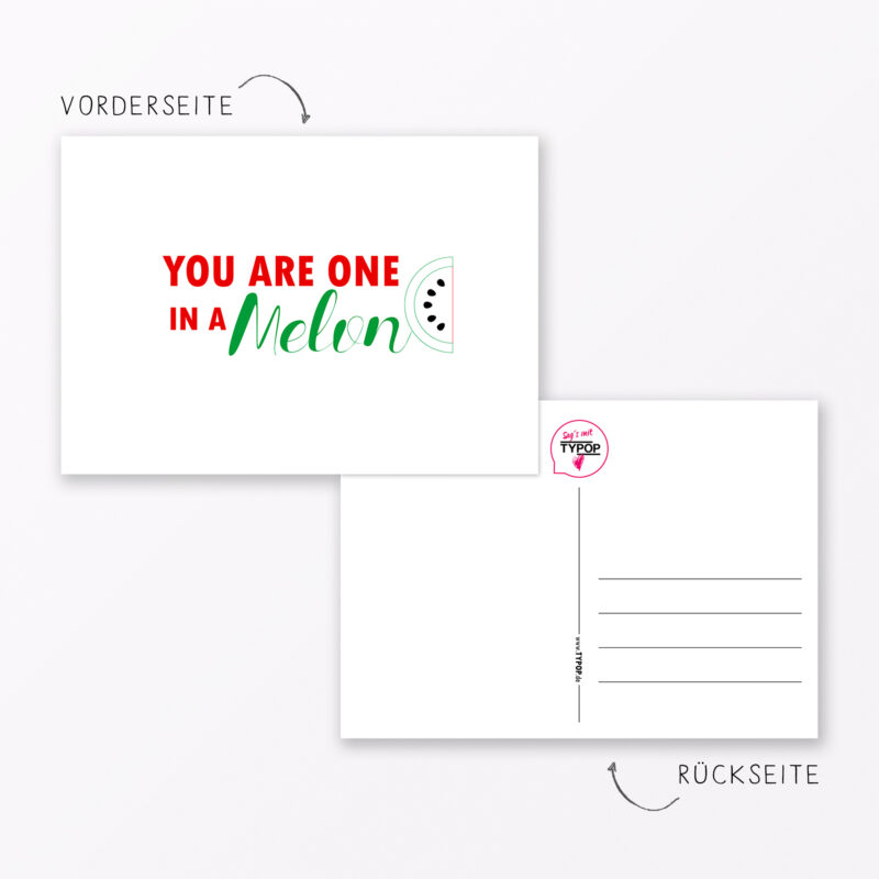 Postkarte Quot One In A Melon Quot Din A