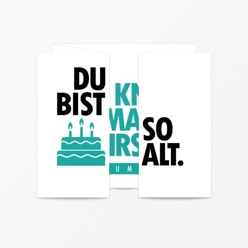 Geburtstagskarte Quot Du Bist So Alt Quot Faltkarte Inkl Umschlag