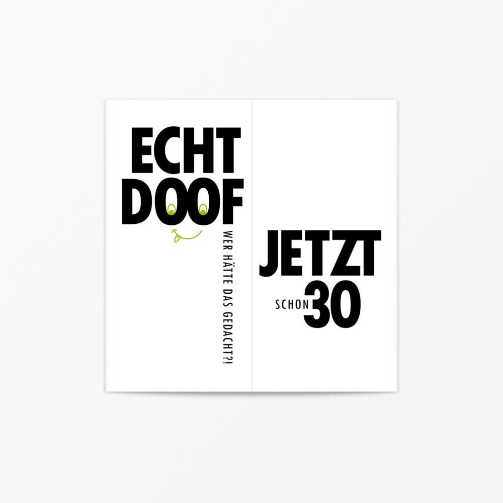 Geburtstagskarte Quot Echt Doof Jetzt Quot Faltkarte Inkl Umschlag