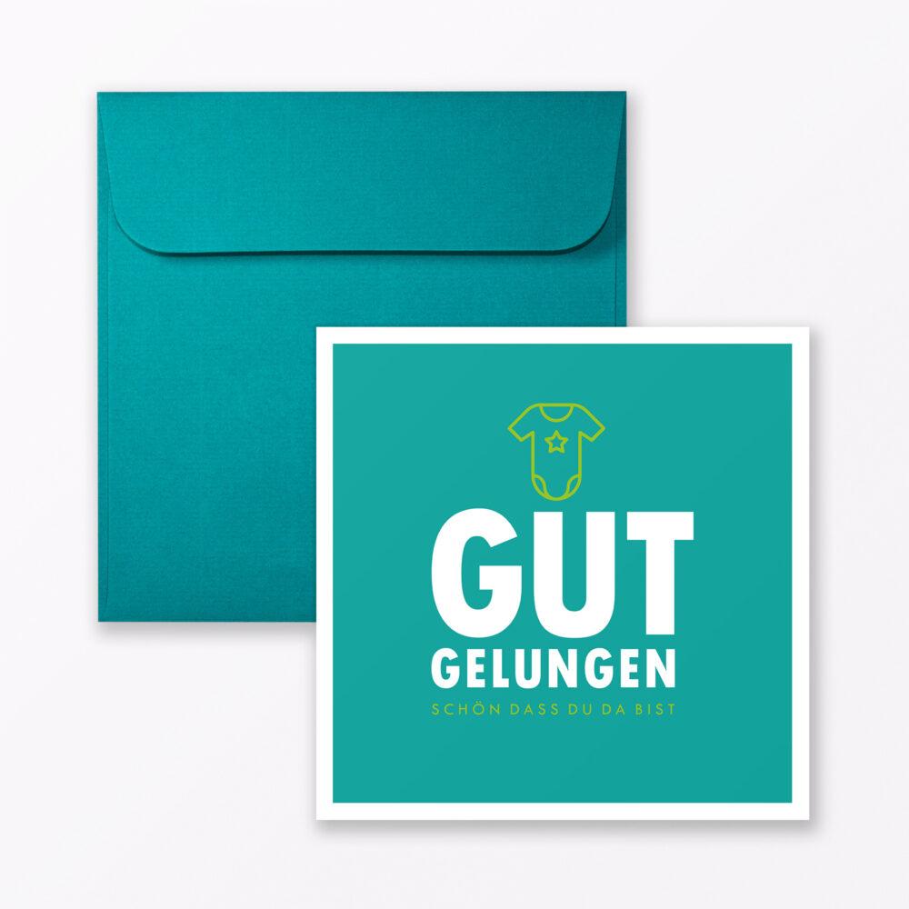 Babykarte Quot Gut Gelungen Quot In T Rkis Quadratisch Inkl Umschlag