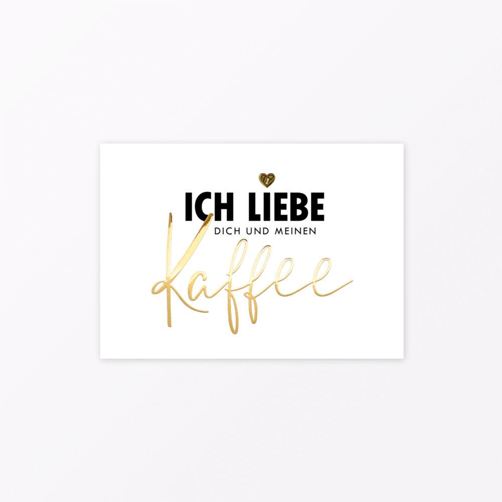 Postkarte Ich liebe Dich und meinen Kaffee